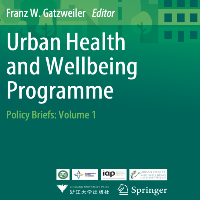 Urban Health and Wellbeing Programme — Policy Briefs: Volume 1